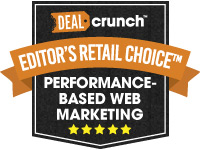 017 DEALCRUNCH EDITOR'S RETAIL CHOICE AWARD™ FOR PERFORMANCE-BASED WEB MARKETING SERVICES
