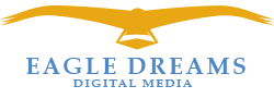 Eagle Dreams Digital Media