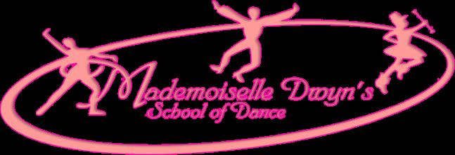Mademoiselle Dwyn's School of Dance