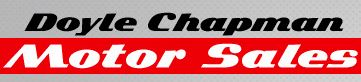 DOYLE CHAPMAN MOTOR SALES
