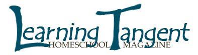 Learning Tangent Homeschool Magazine
