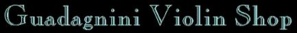 Guadagnini Violin Shop