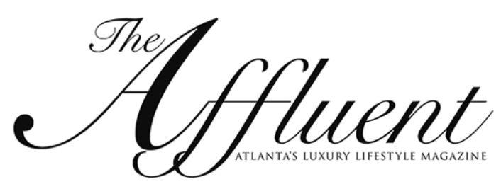 The Affluent Atlanta's Luxury Lifestyle Magazine