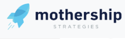 Mothership Strategies