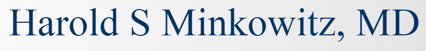 Harold S Minkowitz, MD