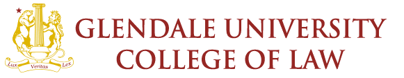 GLENDALE UNIVERSITY COLLEGE OF LAW
