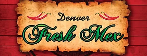 Denver Fresh Mex