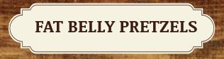 Fat Belly Pretzels