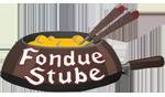 Fondue Stube