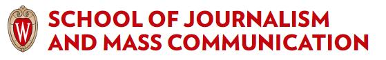 SCHOOL OF JOURNALISM AND MASS COMMUNICATION