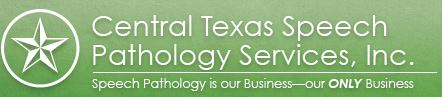 Central Texas Speech Pathology Services, Inc.