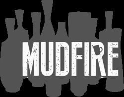 Mudfire